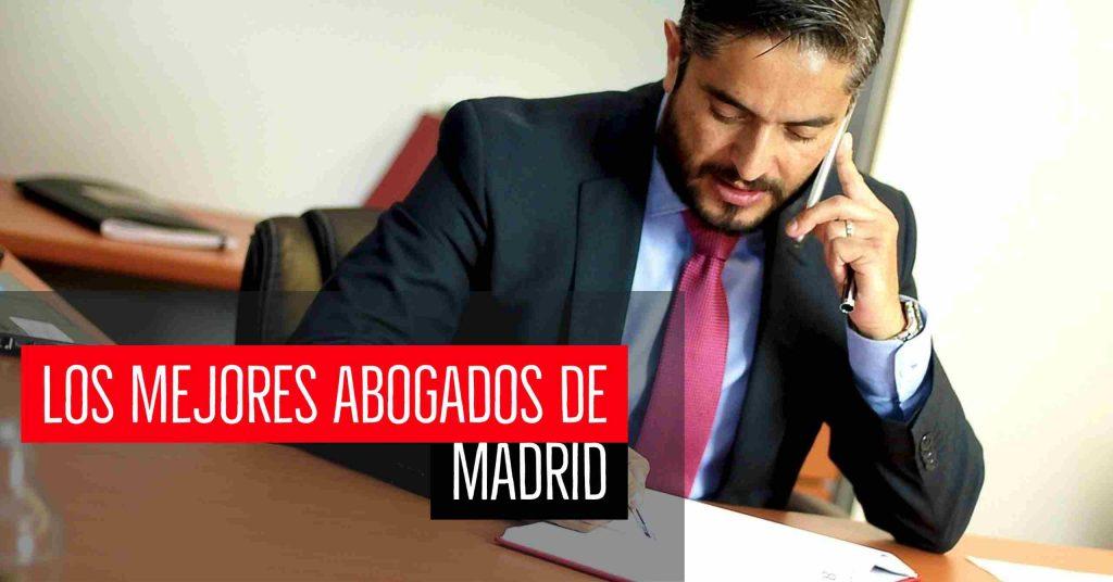 Los mejores abogados de Madrid