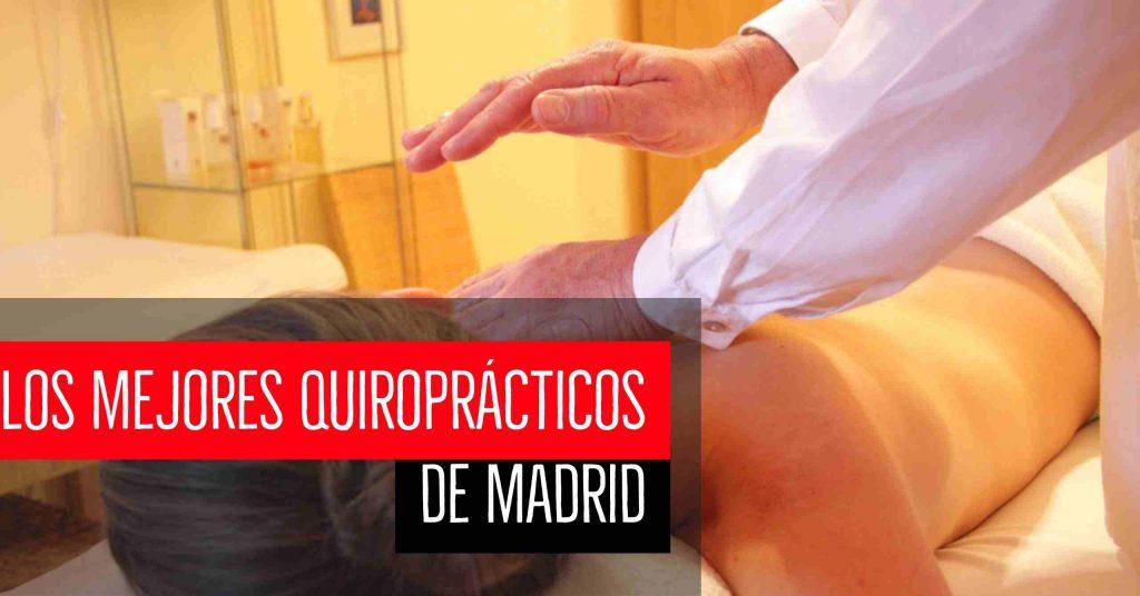 Los mejores quiroprácticos de Madrid