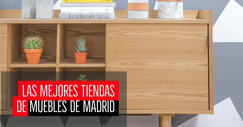 Las mejores tiendas de muebles de Madrid