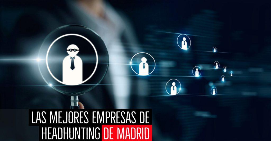 las mejores empresas de headhunting