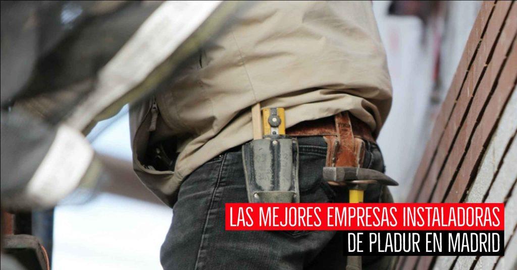 Mejores empresas instaladoras de pladur en Madrid